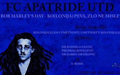 FC Apatride UTD – Bob Marley's Day-Ko(lonija) peva, zlo ne misli