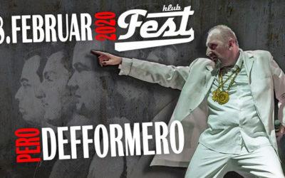 Pero Defformero 8. februara u klubu Fest