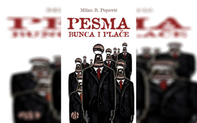 Milan B. Popović – Pesma bunca i plače (prikaz knjige)