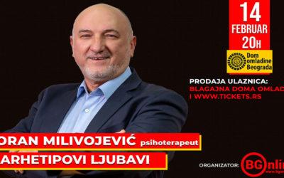 """Predavanje Zorana Milivojevića """"Arhetipovi ljubavi"""" 14. februara u Domu omladine Beograda"""