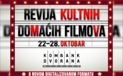 Revija kultnih, domaćih filmova od 22. do 28. oktobra u Kombank Dvorani