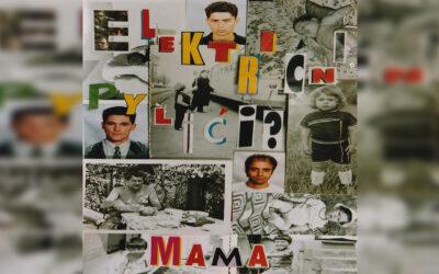 Električni Pilići – U redu je mama
