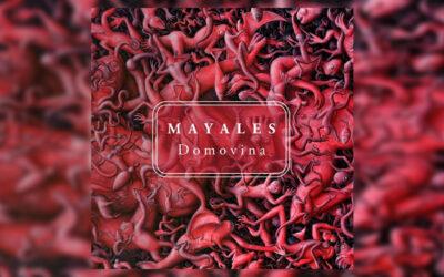 Mayales – Domovina