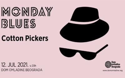 Bend Cotton Pickers u nastavku serijala MONDAY BLUES