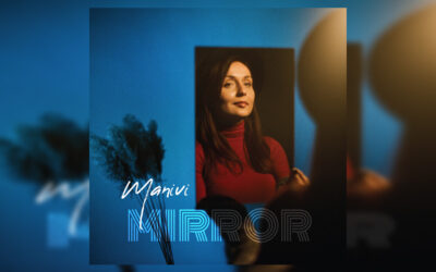 Manivi – Mirror