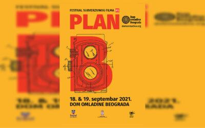 PLAN B – 6. Festival subverzivnog filma 18. & 19. septembra u Domu omladine
