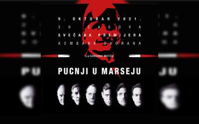 """Svečana premijera filma """"Pucnji u Marseju"""""""