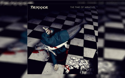 The Trigger – The Time of Miracles
