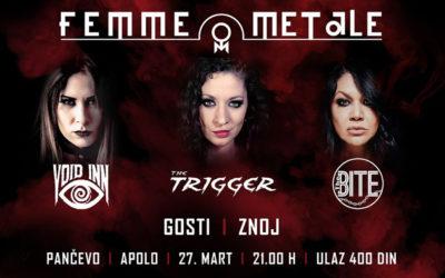 The Trigger+Void Inn+The Bite = FEMME METALE!