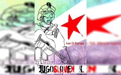 """Ivan St Rizinger je """"Jugosloven K."""""""