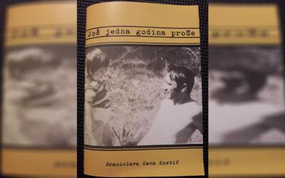 Branislava Gaca Kostić – Još jedna godina prođe (prikaz knjige)