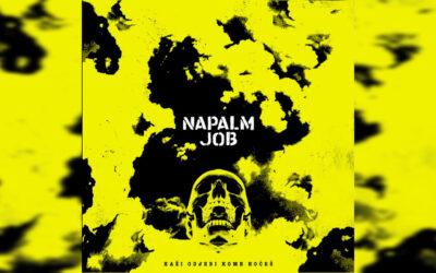 Napalm Job – Kaži odjebi kome hoćeš