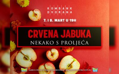 Zbog velikog interesovanja Crvena jabuka i 7. i 8. marta u Kombank dvorani
