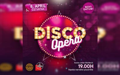 Disco opera – novi datum