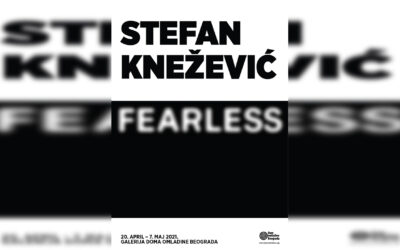 """Izložba """"Fearless"""" Stefana Kneževića u Galeriji DOB"""