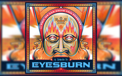 Only We Can Solve This Problem – Tribute to Eyesburn